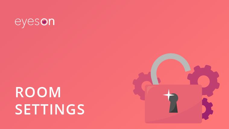 settings of your eyeson room